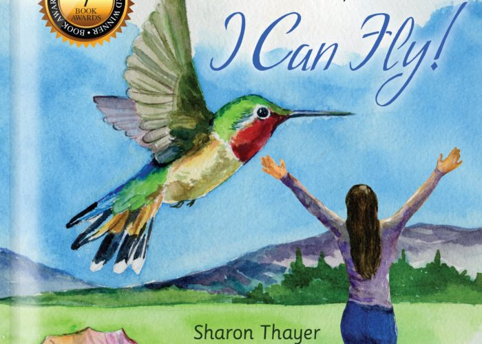 Sharon Thayer:  I Can Fly!